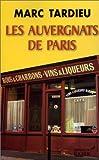 echange, troc Marc Tardieu - Les Auvergnats de Paris