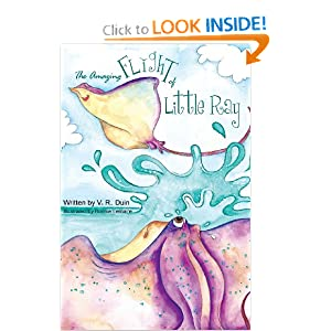 The Amazing Flight of Little Ray V.R. Duin