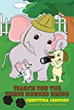 Search for the Three Horned Rhino (Joe, Sam, & Fred's Adventure Stories Book 4)