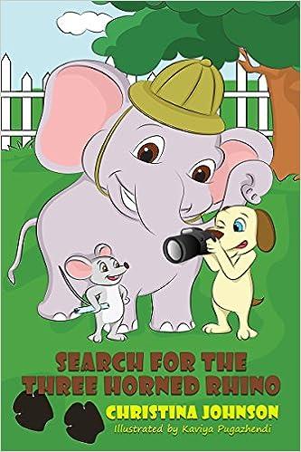 Search for the Three Horned Rhino (Children's Beginner Reader) (Joe, Sam, & Fred's Adventure Stories Book 4)