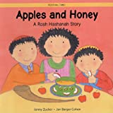 Apples and Honey: A Rosh Hashanah Story (Festival Time)