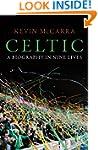 Celtic: A Biography in Nine Lives