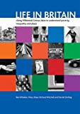 Life in Britain: Using Millennial Census data to understand poverty, inequality and place (1861347731) by Wheeler, Ben