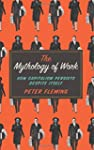 The Mythology of Work: How Capitalism...