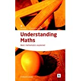 Understanding Maths: Basic Mathematics Explained (Studymates)by Dr. Graham Lawler