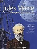 Jules Verne : Voyageur extraordinaire