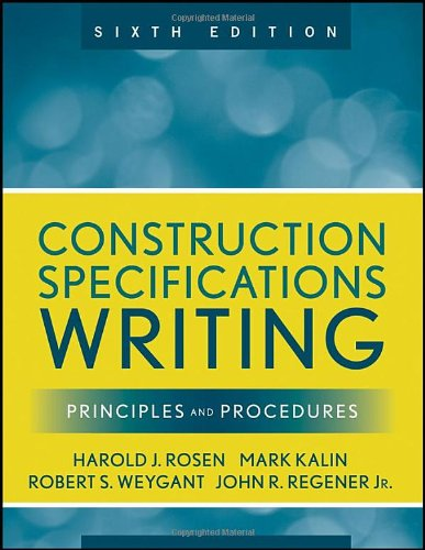Construction Specifications Writing: Principles and Procedures - Wiley - 0470380365 - ISBN:0470380365