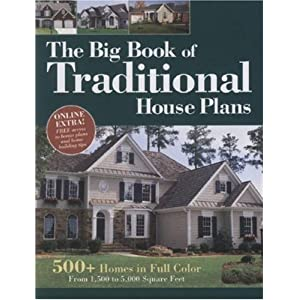 Big Book of Traditional House Plans: 500 Homes in Full Color