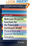 Molecular Response Functions for the...