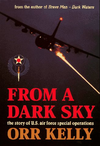 from-a-dark-sky-story-of-the-us-air-force-special-operations