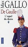 De Gaulle, tome 1 : L'Appel du destin