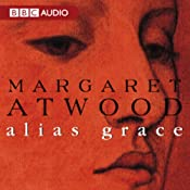 Alias Grace | [Margaret Atwood]