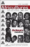 echange, troc Sylvie Chalaye - Africultures, N° 27, Avril 2000 : Acteurs noirs