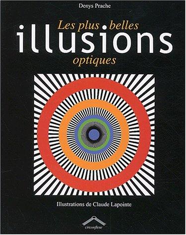 Les Plus belles illusions optiques
