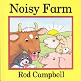 Rod Campbell Noisy Farm (Picture Books)