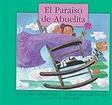 img - for El Paraiso De Abuelita (Spanish Edition) book / textbook / text book