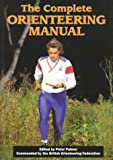The Complete Orienteering Manual Peter Palmer