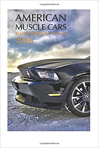 American Muscle Cars Pocket Monthly Planner 2016: 16 Month Calendar