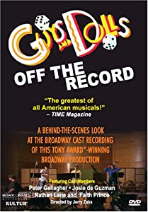 Guys & Dolls - Off the Record