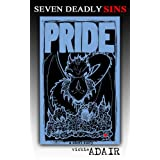 Pride: Queen of the Black Dragons (Seven Deadly Sins: A Novel Collaboration)