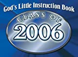 God's Little Instruction Book for the Class of 2006 (0781442257) by Honor Books