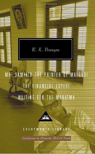 Mr. Sampath--The Printer of Malgudi, The Financial Expert, Waiting for the Mahatma (Everyman's Library)