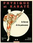 Physique et karat� : le secret de la...