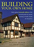 img - for Building your own home: the essential guide to anyone wanting to build a home for themselves book / textbook / text book