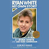img - for Ryan White: My Own Story book / textbook / text book