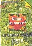 Silence Ca Pousse, le plaisir de jard...