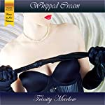 Whipped Cream: Creme du Jour   Trinity Marlow