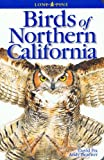 Birds of Northern California (Lone Pine Field Guides) (155105227X) by David Fix