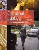 9780132768887: Criminal Justice: A Brief Introduction and Criminal Justice Interactive Student Access Code Card Package (9th Edition)