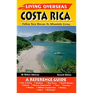 Living Overseas Costa Rica Living Overseas Books