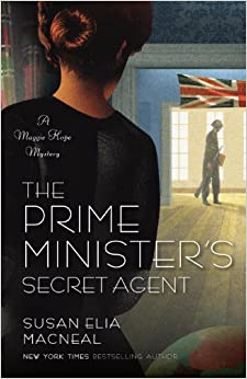 http://www.amazon.com/The-Prime-Ministers-Secret-Agent/dp/0345536746/ref=sr_1_1?ie=UTF8&qid=1385921647&sr=8-1&keywords=prime+minister%27s+secret+agent