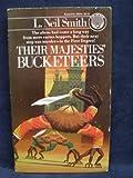 Their Majesties' Bucketeers
