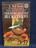 Their Majesties' Bucketeers (0345292448) by Smith, L. Neil