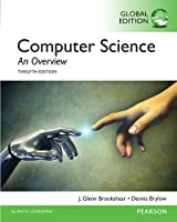 Computer Science: An Overview: 12th Global Edition Front Cover