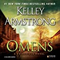 Omens Audiobook by Kelley Armstrong Narrated by Carine Montbertrand, Mozhan Marno