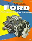 img - for How to Build & Modify FORD Fuel-Injected 5.0-Liter V-8 Engines (PowerTech Series) by Tom Wilson (1998-11-01) book / textbook / text book