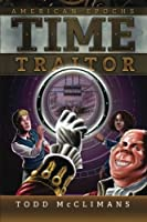 Time Traitor (American Epochs) (Volume 1)