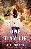 Image of One Tiny Lie: A Novel (The Ten Tiny Breaths Series)
