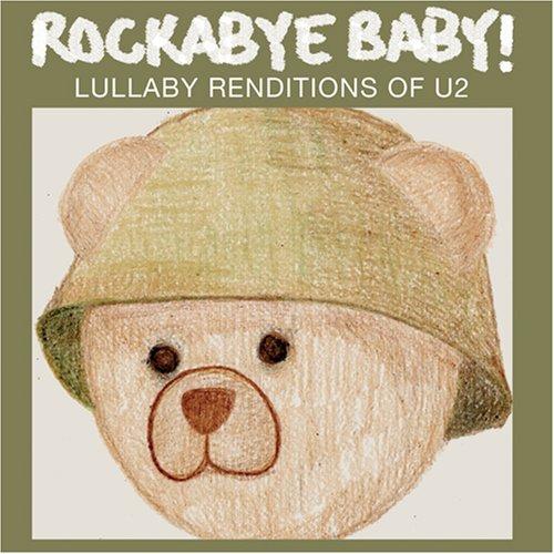 U2 - Rockabye Baby! Lullaby Renditions of U2 - Zortam Music