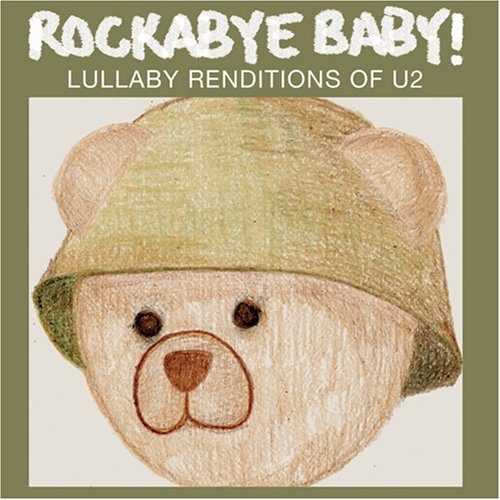 U2 - Rockabye Baby! Lullaby Renditions of U2 - Zortam Music
