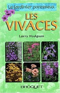 Le jardinier paresseux : Les vivaces  par Larry Hodgson