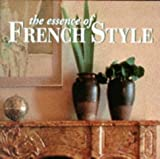 The Essence of French Style (Essence of Style) (0500278032) by Slesin, Suzanne