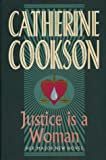 Justice is a Woman (0593019369) by Catherine Cookson