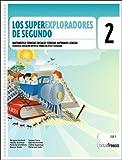 Superexploradores de Segundo, Los - 1b: Ciclo Egb (Spanish Edition)