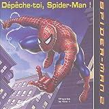 echange, troc Collectif - Dépêche-toi, Spider-Man !