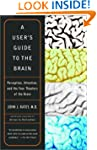 A User's Guide to the Brain: Percepti...